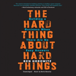 The Hard Things About Hard Things AudioBook